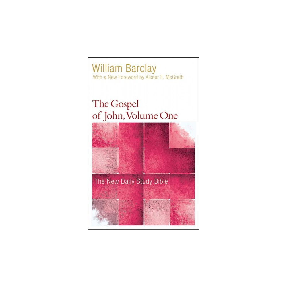 Gospel of John - Book 1 by William Barclay (Paperback)