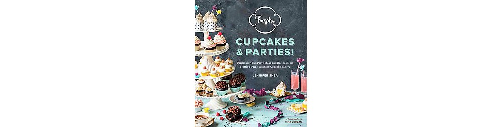 Baker Trophy Cupcakes and Parties : Deliciously Fun Party...