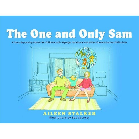 The One and Only Sam - by  Aileen Stalker (Hardcover) - image 1 of 1