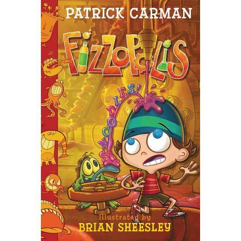 Fizzopolis #3: Snoodles! - by  Patrick Carman (Hardcover) - image 1 of 1
