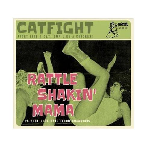 Various - Rattle Shakin' Mama: 25 Sure Shot Dancefloor Champions (CD) - image 1 of 1