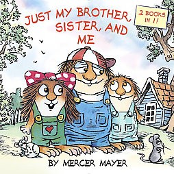 Just My Brother, Sister, and Me / Me Too! (Paperback)(Mercer Mayer)