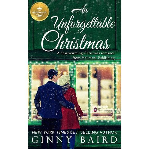 An Unforgettable Christmas - by  Ginny Baird (Paperback) - image 1 of 1