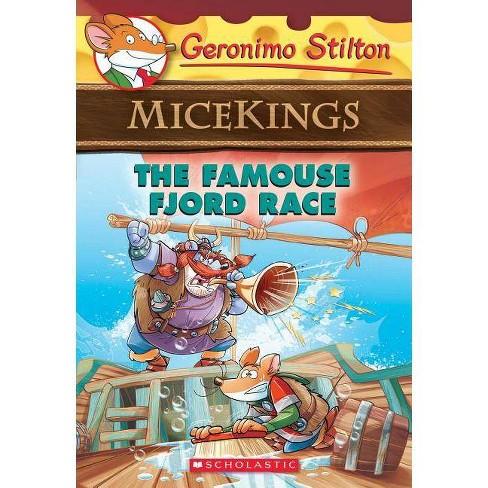 The Famouse Fjord Race - (Geronimo Stilton Micekings) by  Geronimo Stilton (Paperback) - image 1 of 1
