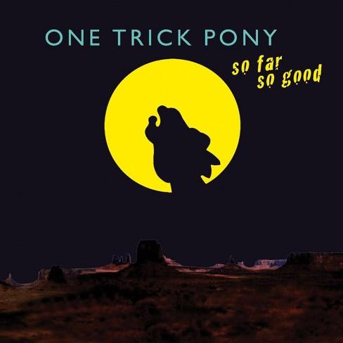 One Trick Pony - So Far So Good (CD) - image 1 of 1