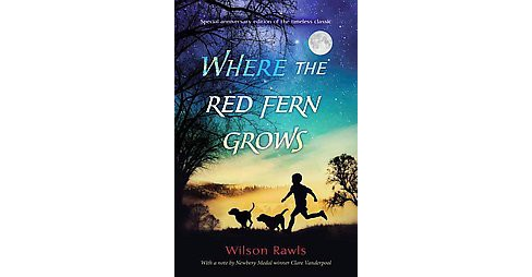 Where the Red Fern Grows (Anniversary) (Hardcover) (Wilson Rawls) - image 1 of 1