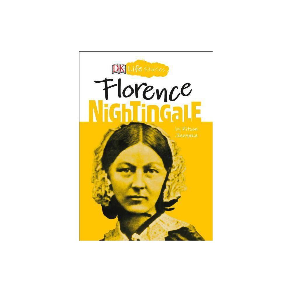 Dk Life Stories Florence Nightingale By Kitson Jazynka Paperback