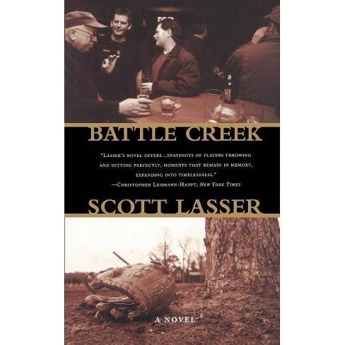 Battle Creek - by  Scott Lasser (Paperback) - image 1 of 1