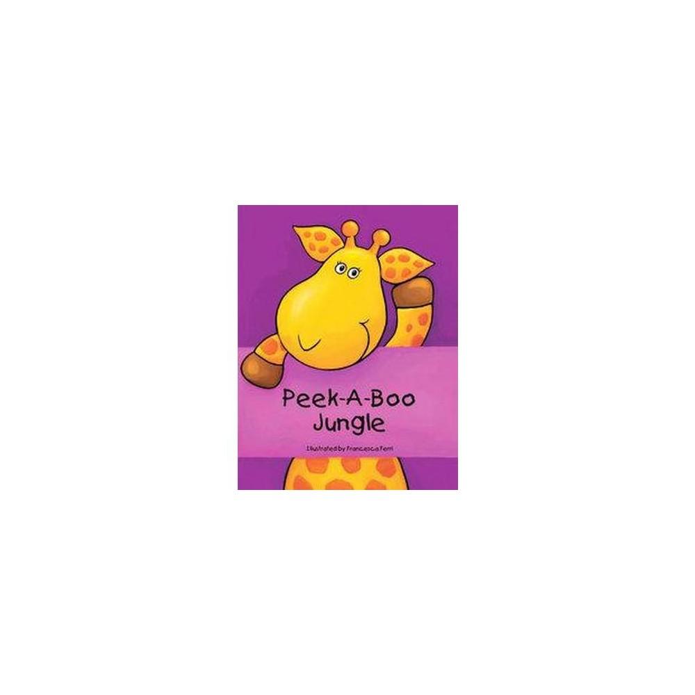 Peek-a-boo Jungle (Hardcover) (Francesca Ferri)