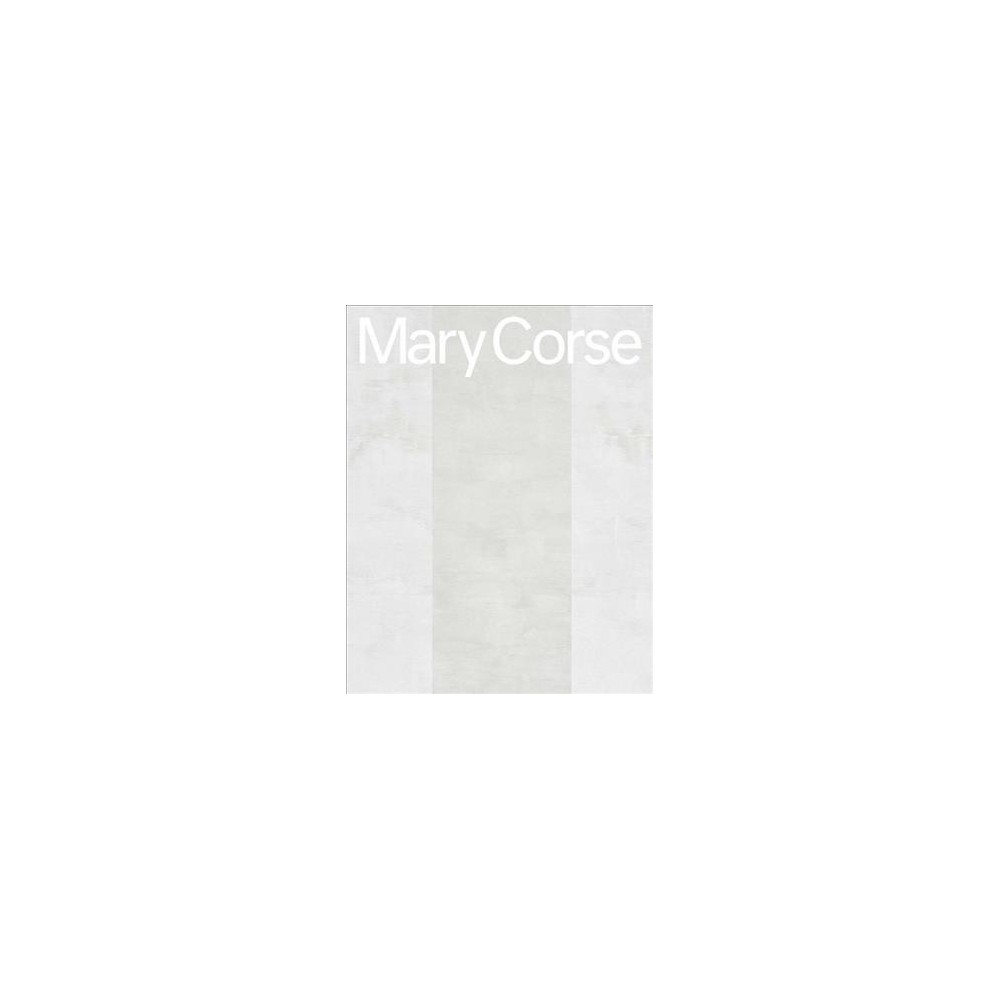 Mary Corse (Hardcover) (Suzanne Hudson)