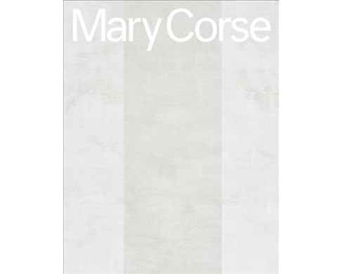 Mary Corse (Hardcover) (Suzanne  Hudson) - image 1 of 1