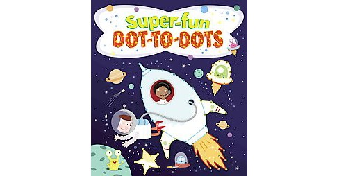 Super-fun Dot-to-Dots (Paperback) (Jo Moon) - image 1 of 1