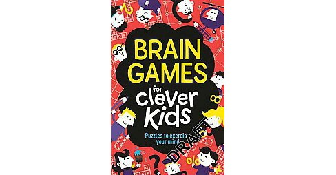 Brain Games for Clever Kids (Paperback) (Gareth Moore) - image 1 of 1