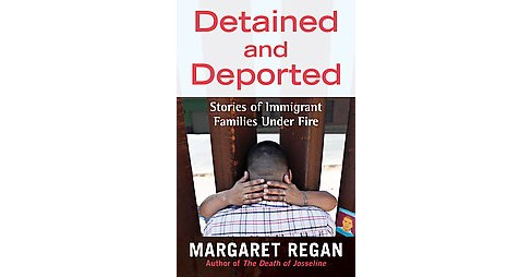 Detained and Deported (Paperback) - image 1 of 1