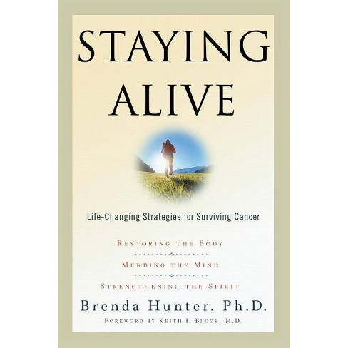 Staying Alive - by  Brenda Hunter (Paperback) - image 1 of 1