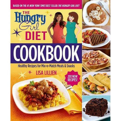 The Hungry Girl Diet Cookbook (Hardcover) (Lisa Lillien)