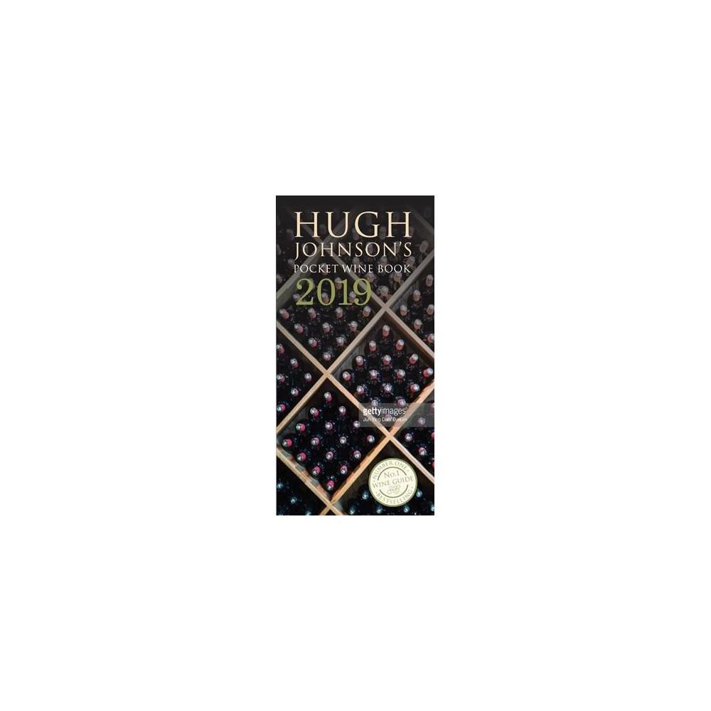 Hugh Johnson's Pocket Wine Book 2019 - (Hardcover)