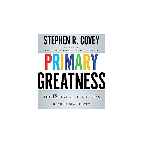 Primary Greatness The 12 Levers Of Success Target