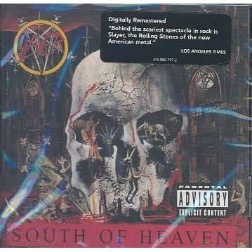 Slayer - South Of Heaven (EXPLICIT LYRICS) (CD)