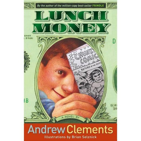 Lunch Money - by  Andrew Clements (Hardcover) - image 1 of 1