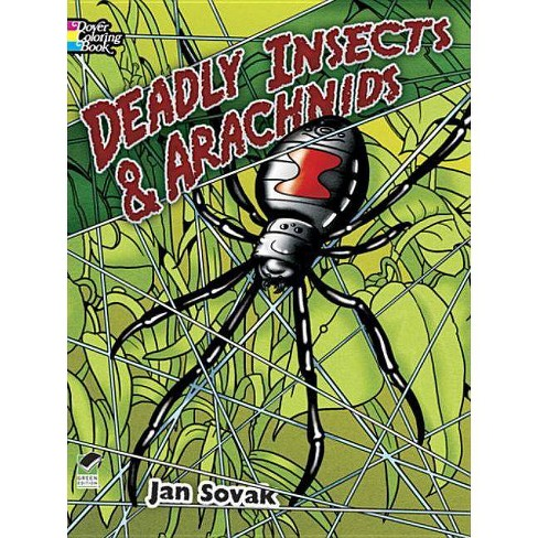 Deadly Insects & Arachnids Coloring Book - (Dover Nature Coloring Book) by  Jan Sovak (Paperback) - image 1 of 1