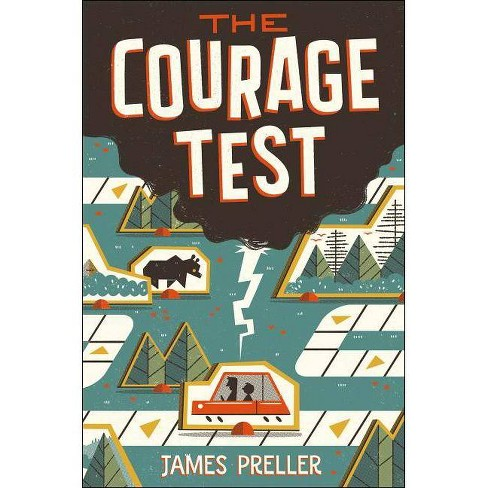 The Courage Test - by  James Preller (Paperback) - image 1 of 1
