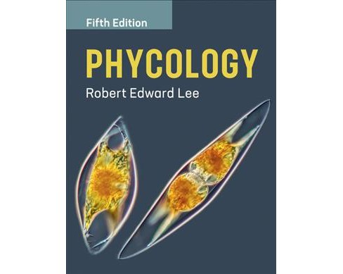 Phycology -  by Robert Edward Lee (Paperback) - image 1 of 1