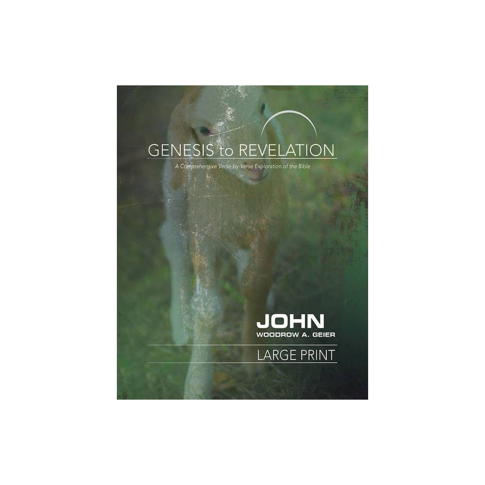 Genesis To Revelation John Participant Book By Woodrow A Geier Paperback