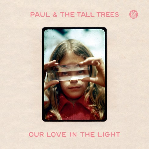 Paul & The Tall Tree - Our Love In The Light (CD) - image 1 of 1