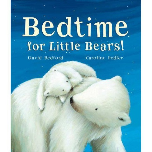 Bedtime for Little Bears - by  David Bedford (Board_book) - image 1 of 1