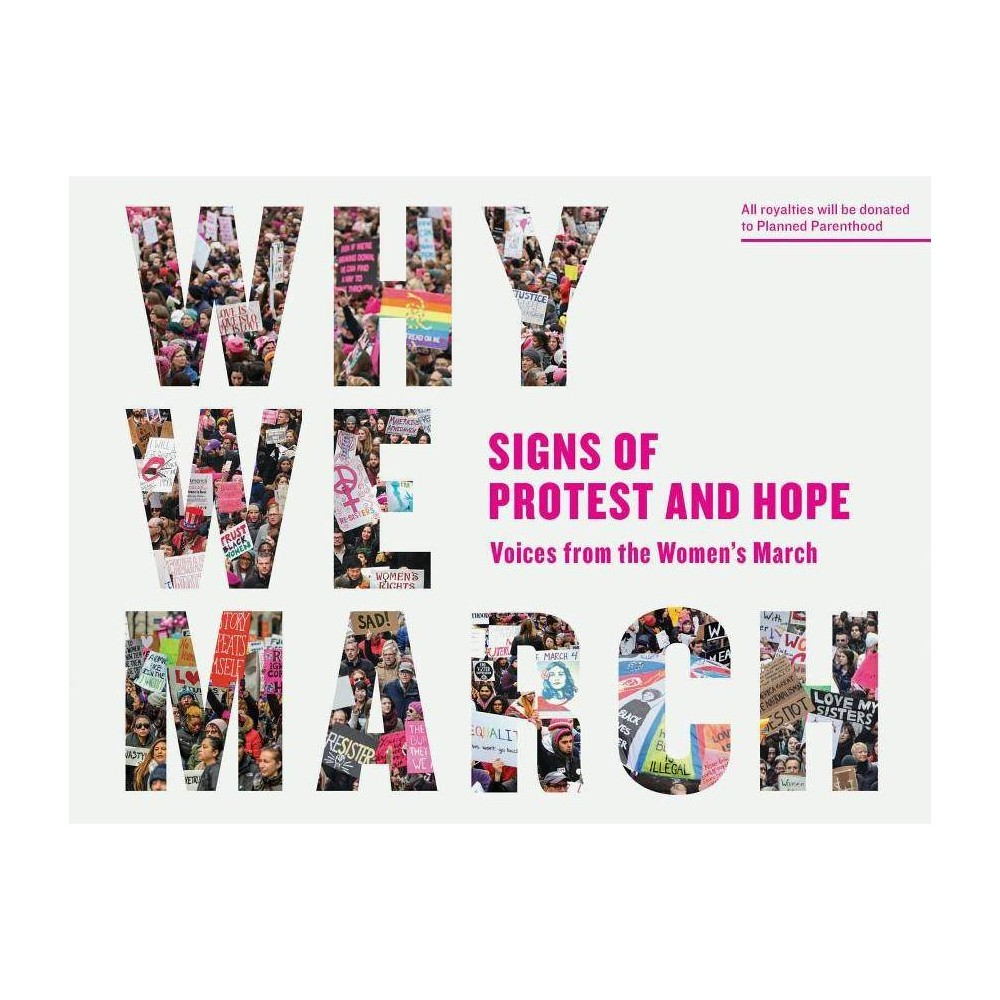 Why We March By Artisan Paperback