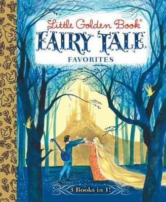 Little Golden Book Fairy Tale Favorites ( Little Golden Book Favorites)(Hardcover)