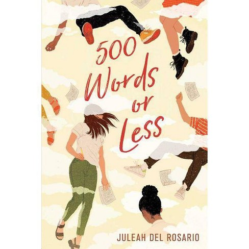 500 Words or Less - by  Juleah del Rosario (Paperback) - image 1 of 1
