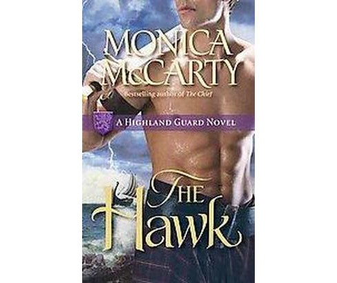 The Hawk (Original) (Paperback) by Monica Mccarty - image 1 of 1