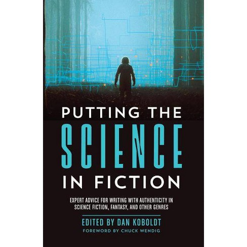 Putting the Science in Fiction - (Paperback) - image 1 of 1