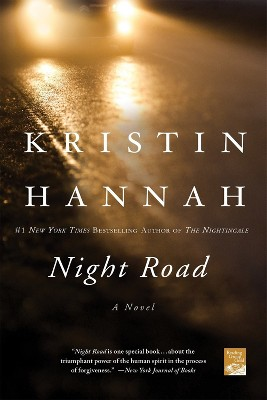 Night Road (Reprint) (Paperback) - by Kristin Hannah