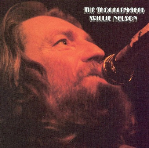 Willie nelson - Troublemaker (CD) - image 1 of 1