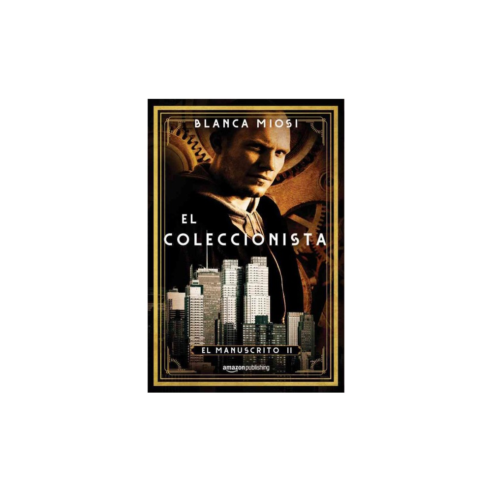 El coleccionista (Paperback) (Blanca Miosi)