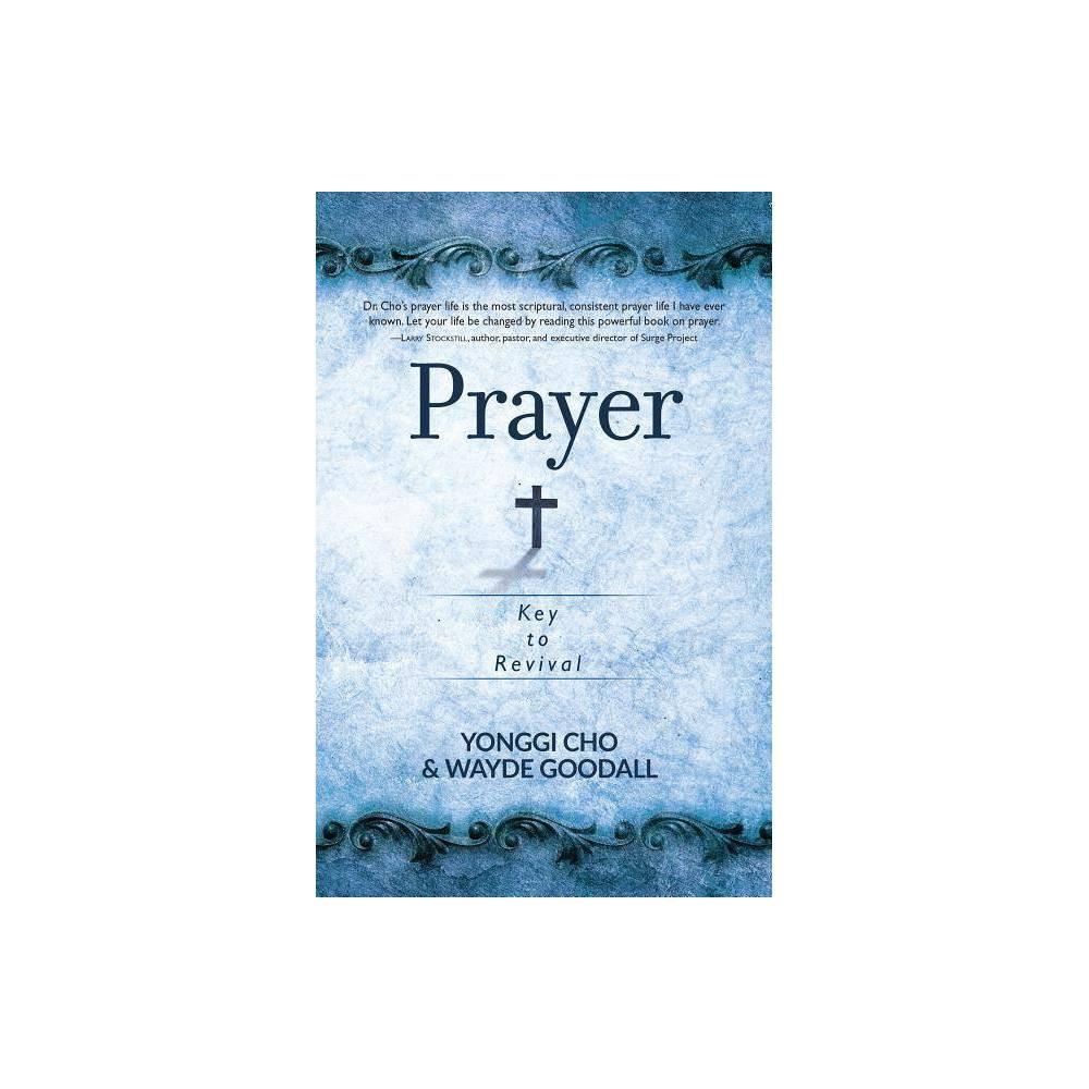Prayer By Yonggi Cho Wayde Goodall Paperback