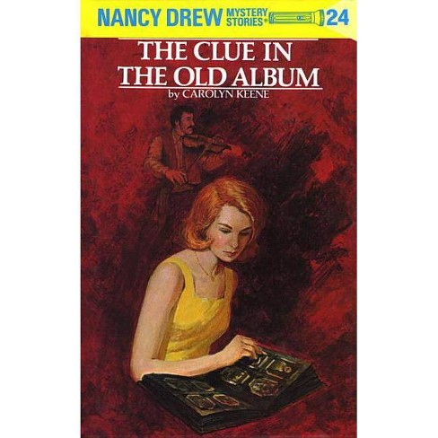 Nancy Drew 24: The Clue in the Old Album - (Nancy Drew (Hardcover)) by  Carolyn Keene (Hardcover) - image 1 of 1