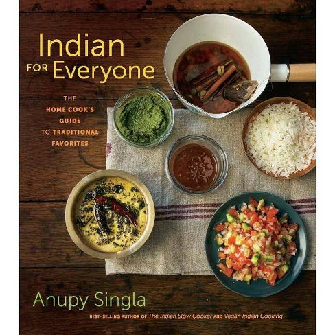 Indian for Everyone - by  Anupy Singla (Hardcover) - image 1 of 1