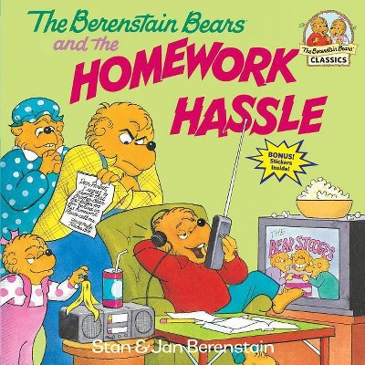 The Berenstain Bears and the Homework Hassle - (First Time Books(r))by Stan Berenstain & Jan Berenstain (Paperback)