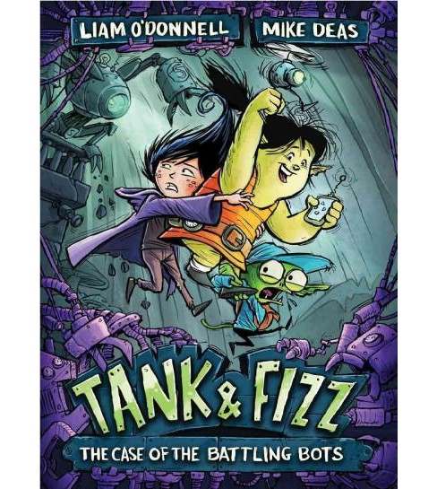 Tank & Fizz : The Case of the Battling Bots (Paperback) (Liam O'Donnell) - image 1 of 1