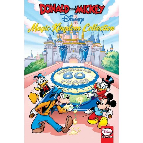 Donald And Mickey The Magic Kingdom Collection Paperback Carl