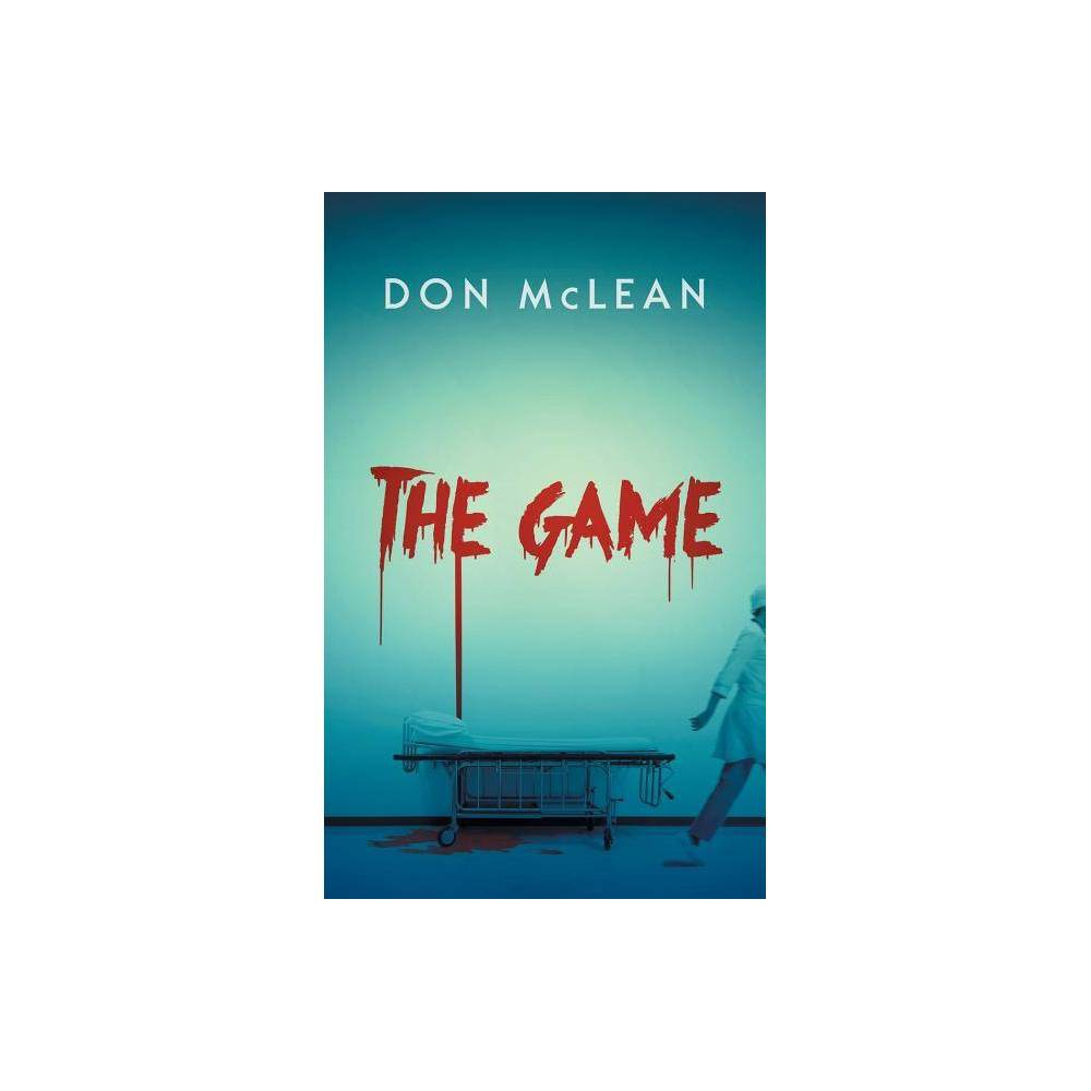 The Game By Don Mclean Paperback