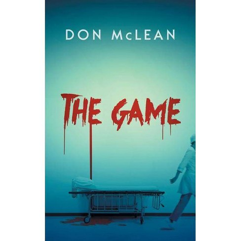 The Game - by  Don McLean (Paperback) - image 1 of 1
