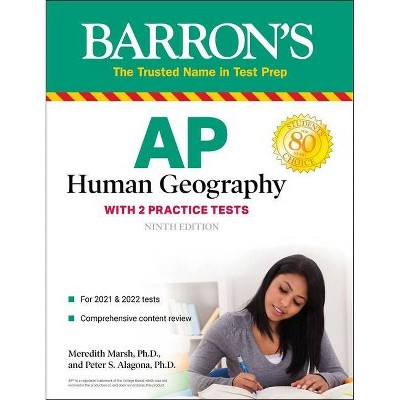 AP Human Geography - (Barron's Test Prep) 9th Edition by  Meredith Marsh & Peter S Alagona (Paperback)