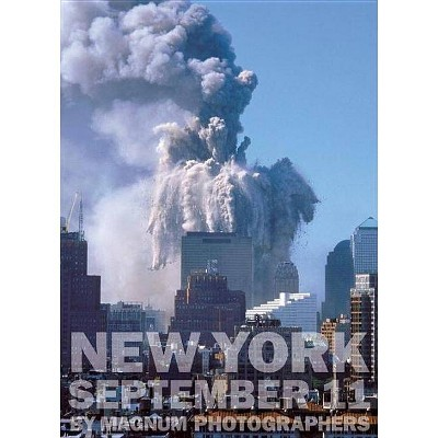 New York September 11 by Magnum Photographers - (Hardcover)