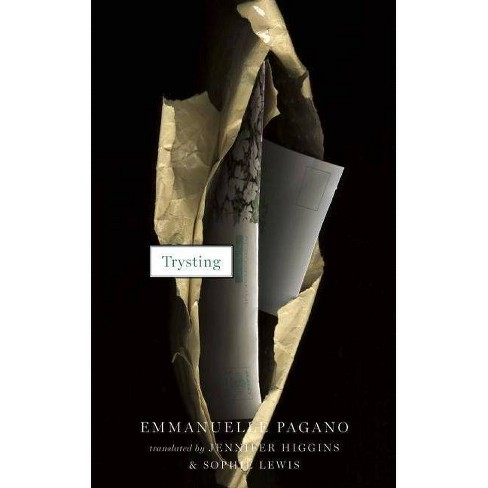Trysting - by  Emmanuelle Pagano (Paperback) - image 1 of 1