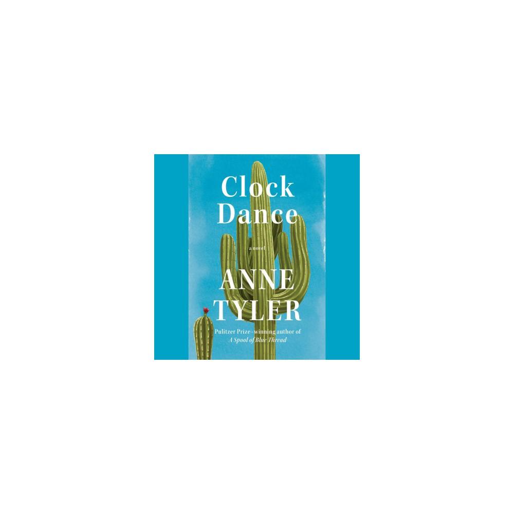 Clock Dance - Unabridged by Anne Tyler (CD/Spoken Word)